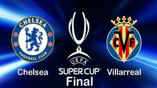 Pronostico Chelsea-Villarreal 11-08-21